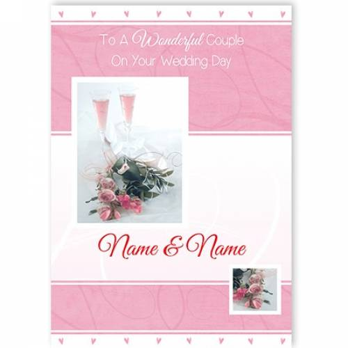 To A Wonderful Couple Pink Champagne Card