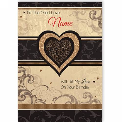 The One I Love On Your Birthday Card