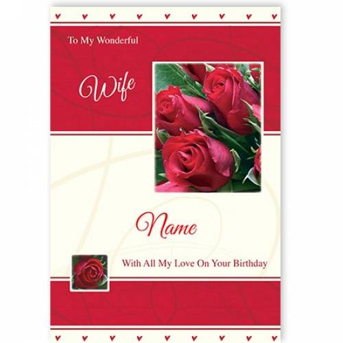 To My Wonderful Wife Red Roses On Your Birthday Card