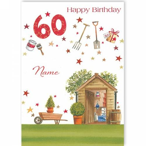 Garden Shed 60th Birthday Card
