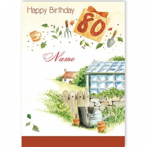 Glasshouse Gardening 80th Birthday Card
