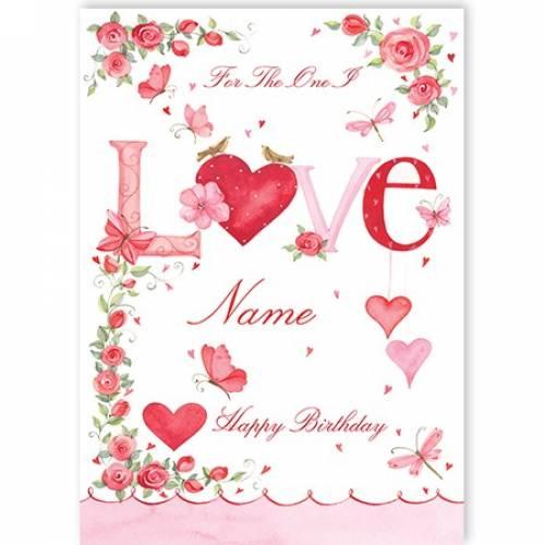 The One I Love Happy Birthday Card