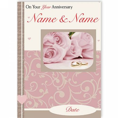Pink Roses On Your Year Anniversary Card