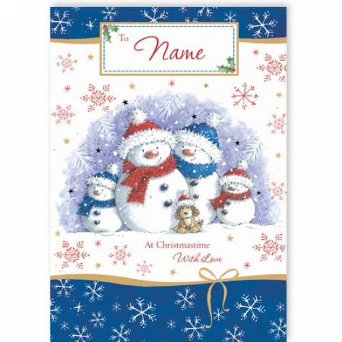Snowman Family At Christmas With Love Christmas Card