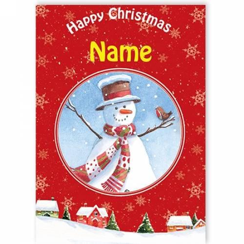 Happy Christmas Snowman And Robin Card