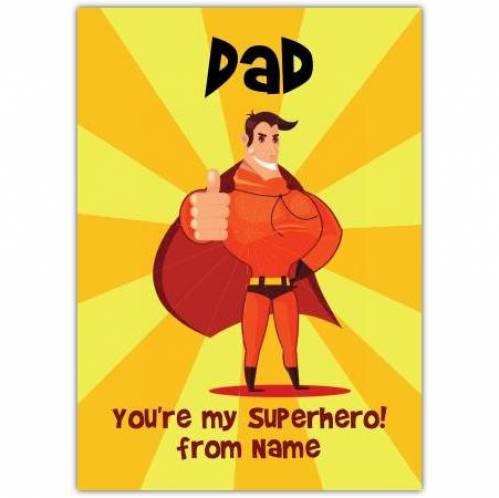 Dad You're My Superhero! Card
