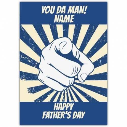 Happy Father's Day, You Da Man! Card