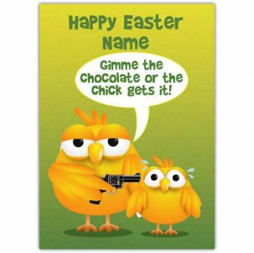 Happy Easter The Chick Gets It Card