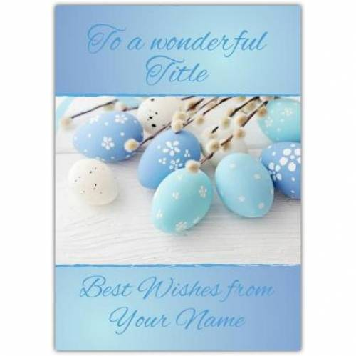A Wonderful Easter Card