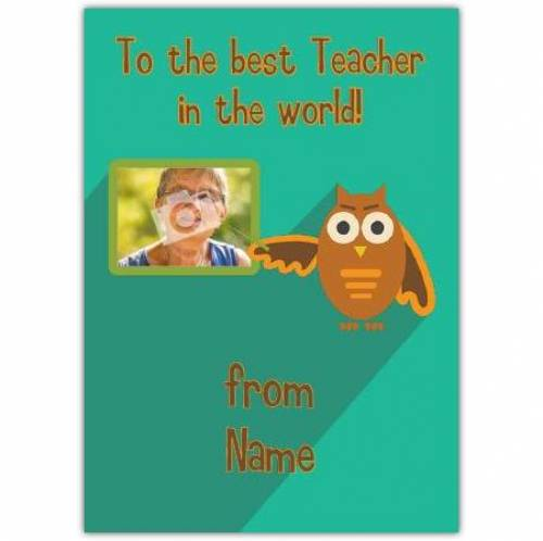 Best Teacher In The World! Card