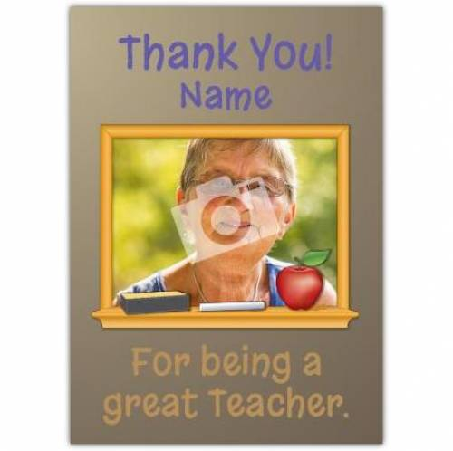 Thank You For Being A Great Teacher Card