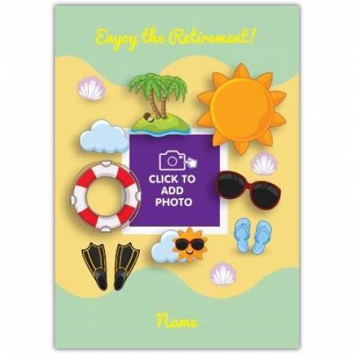 Beach And Sun Enjoy Retirement Card
