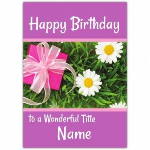 Daisy And Present Happy Birthday Card