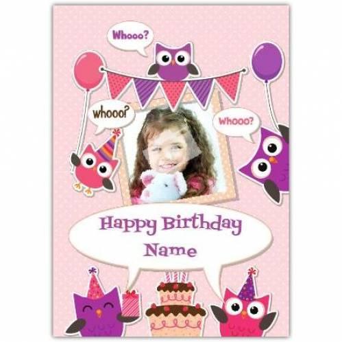 Happy Birthday Whoooo Owl Card