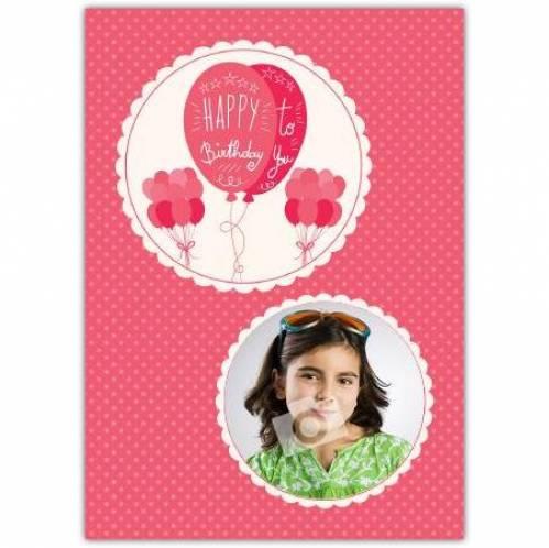Pink Balloons Happy Birthday Card