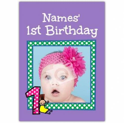 Insert Name's 1st Birthday Card