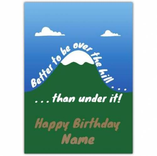 Over The Hill Happy Birthday Card