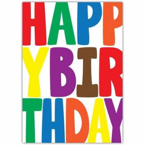 Big Coloured Letters Happy Birthday Card