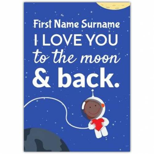 Space Person I Love You Card