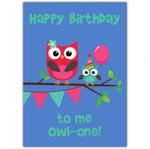 Owl One Happy Birthday Card Card