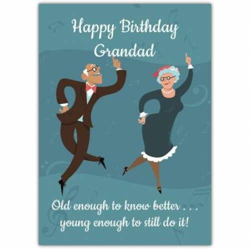 Old Enough To Know Better Birthday Card