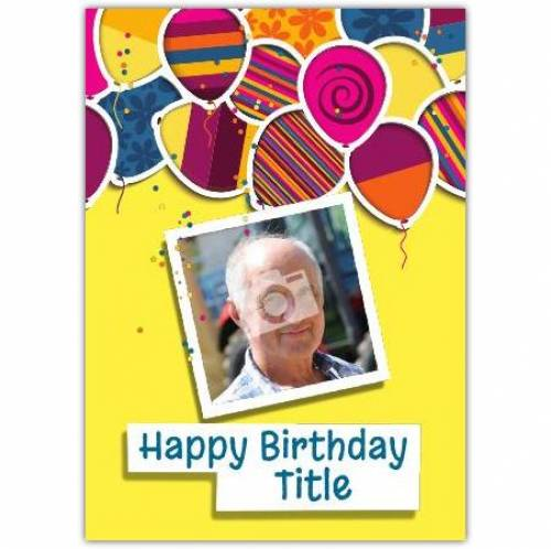 Coloured Balloons Happy Birthday Card
