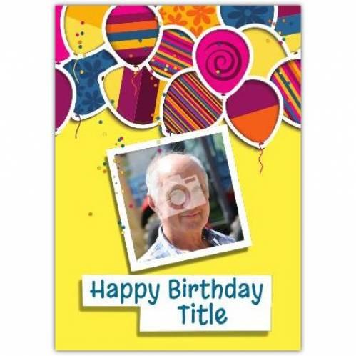 Coloured Balloons Happy Birthday Card