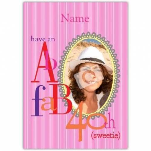 Fab 40th Happy Birthday Card
