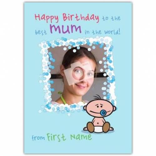 Best Mum In The World Blue Happy Birthday Card