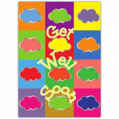 Coloured Clouds Get Well Soon Card