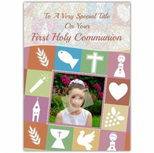 To A Very Special First Holy Communion Card