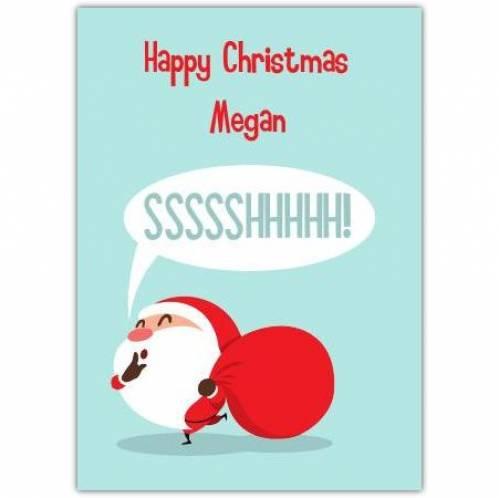 Sssshhhhhhhh Santa Card
