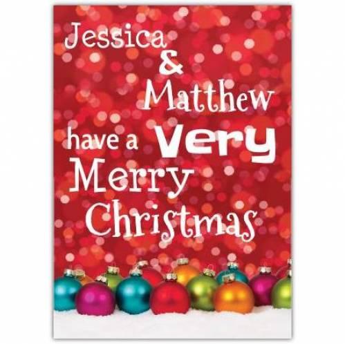 Bauble Very Merry Christmas Card