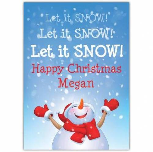 Let It Snow Let It Snow Let It Snow Card