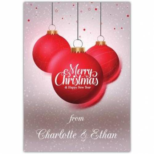 Merry Christmas & Happy New Year Baubles Card
