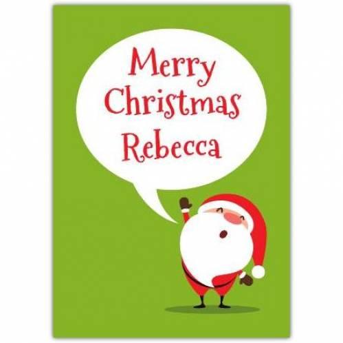 Merry Christmas From Santa Card