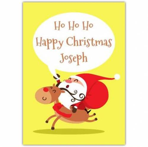 Ho Ho Ho Santa On A Reindeer Card