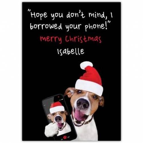 Merry Christmas, I Borrowed Your Phone Card