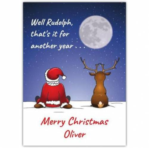 Rudolf...that's It For Another Year Humor Card