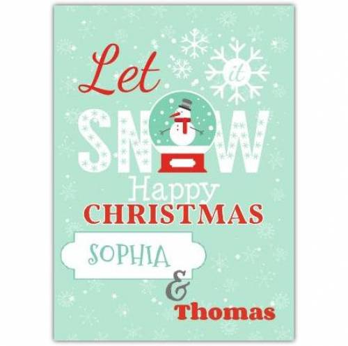 Let It Snow, Happy Christmas Card
