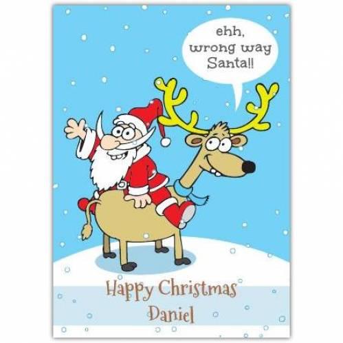 Wrong Way Santa Humor Card