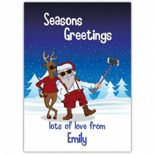 Santa And Reindeer Selfie Seasons Greetings Christmas Card