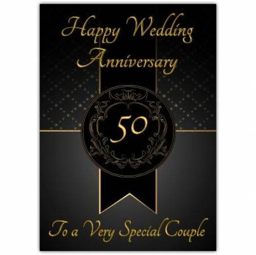 To A Very Special Black Gold 50th Wedding Anniversary Card