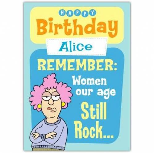 Aunty Acid Women Our Age Still Rock Birthday Card