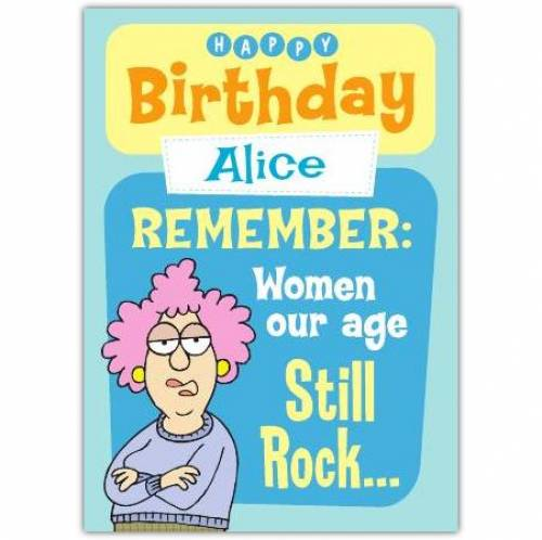 Aunty Acid Women Our Age Still Rock Birthday Card