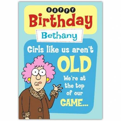 Aunty Acid Girls At Top Of Our Game Birthday Card