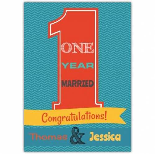 Paper Congratulations On One Year Married Anniversary Card