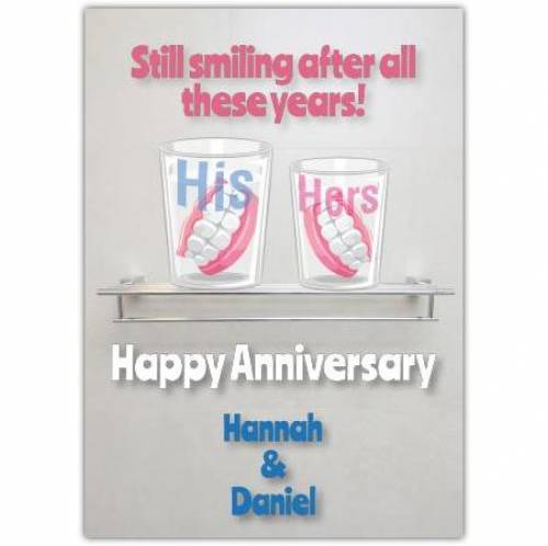 Anniversary, Still Smiling After All These Years! Card