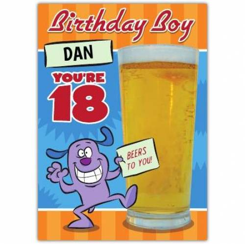 Beers To You Happy 18th Birthday Card
