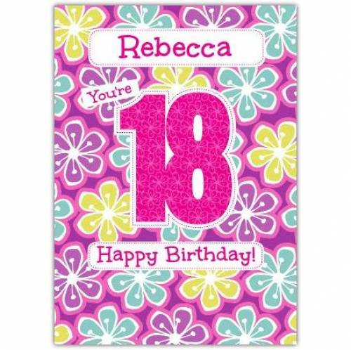 Floral Happy 18th Birthday Card